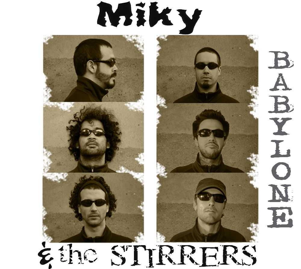 Miky and the Stirrers-Babylone